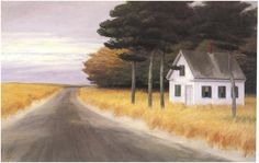 Edward Hopper, Cape Cod House  I get the feeling from this painting that there is no one else in the world--except the viewer. Typically and powerfully, Edward Hopper