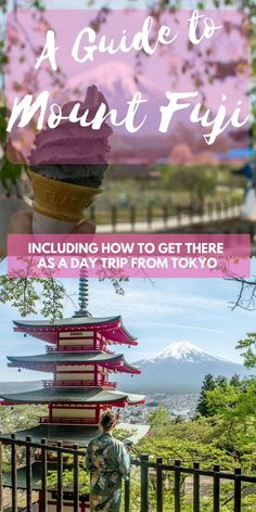 A Day Trip to Mount Fuji from Tokyo Mount Fuji Japan & Guide to Mount Fuji & Where to See Mount Fuji & How To Travel to Mount Fuji From [& Tokyo Japan Travel, Japan Travel Guide, Asia Travel, Japan Trip, Tokyo Trip, Japan Japan, Kyoto Japan, Okinawa Japan, Travel Guides