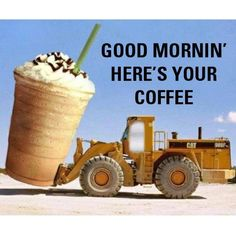 Coffee Humor: Here's Your Morning Coffee Coffee Talk, I Love Coffee, Coffee Break, Morning Coffee, Coffee Shop, Coffee Cups, Coffee Coffee, Starbucks Coffee, Coffee Lovers