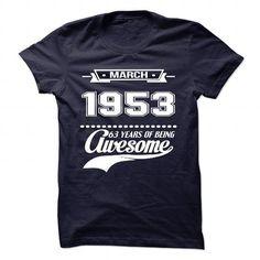 Mar-53 T Shirts, Hoodies. Check Price ==► https://www.sunfrog.com/Birth-Years/March-1953.html?41382