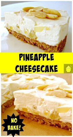 Creamy Pineapple Cheesecake This won't disappoint! So delicious! #pineapple #cheesecake #nobake #dessert