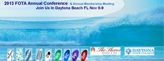 Join us at the 2013 FOTA Annual Conference State College, Daytona Beach, Resort Spa, Conference, Join