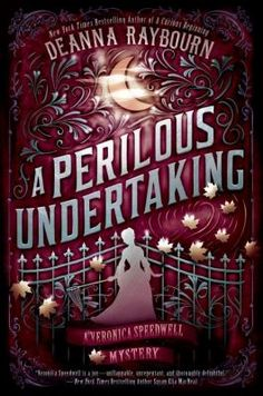 A perilous undertaking by Deanna Raybourn. Click on the image to place a hold on this item in the Logan Library catalog.