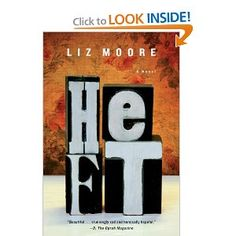 Heft by Liz Moore- unbelievably good!