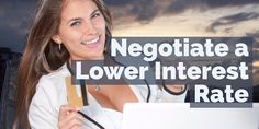 How To Negotiate A Lower Credit Card Interest Rate by Kayla for Due
