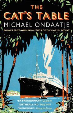 The Cat's Table: Amazon.de: Michael Ondaatje: Fremdsprachige Bücher
