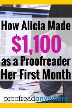 Congratulations to Alicia! She hustled and is now making great money doing proofreading work! Learn how Alicia made $1,100 as a proofreader her first month.