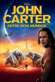 John Carter Entre Dois Mundos Filmes Completos Online Gratis