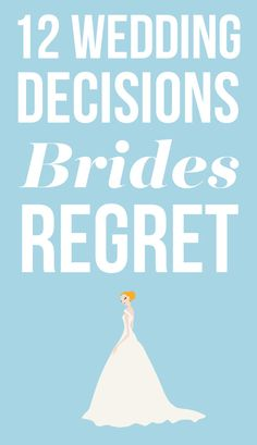 12 Wedding Decisions You Might Regret--Proceed With Caution! Find out which wedding decisions you might regret on SHEfinds.com