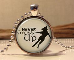 """Silver Glass Pendant with saying """"Never Grow Up"""" Charm Pendant with Ball Chain Necklace Free Shipping by Chasingdreams97 on Etsy"""