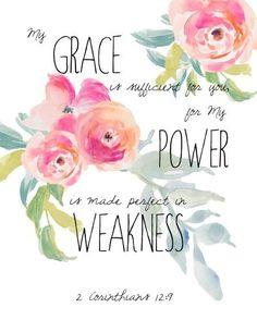 Free Printable Pretty: 2 Corinthians 12:9