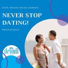 Never stop pursuing Never stop charming Never stop surprising Never stop dating your spouse! Love And Marriage, Never, Candid, Coaching, Encouragement, Dating, Mindfulness, Social Media, Goals