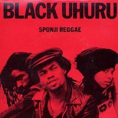 "BLACK UHURU - Sponji Reggae 12"" ℗ 1981, Island Records Reggae Art, Reggae Music, Dance Music, Vinyl Cd, Vinyl Records, Dub Music, Cd Cover Art, Island Records, Album Songs"