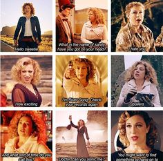 Doctor River Song. We quote her all the time!