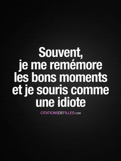 QuotesViral, Number One Source For daily Quotes. Leading Quotes Magazine & Database, Featuring best quotes from around the world. French Words, French Quotes, Citation Souvenir, Wise Quotes About Love, Typography Quotes, Some Quotes, Some Words, Happy Thoughts, Positive Affirmations
