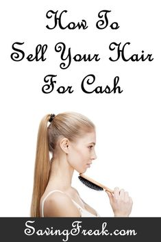 Selling your hair for money may not be the first money making idea that comes to mind. It can be profitable and is safe and easy to do.