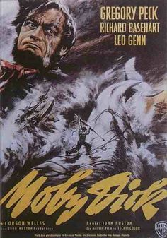 Moby Dick, directed by John Huston, starring Gregory Peck