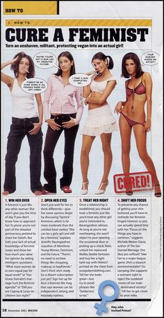 How to 'cure' a feminist - Maxim magazine's idea of how to liberate we poor, 'unshaven', single-minded women and show men how to teach us to put some underwear and makeup on. How cute. #womanhood #feminism