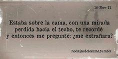 #frases #quotes #amor #love ¿me extrañará?