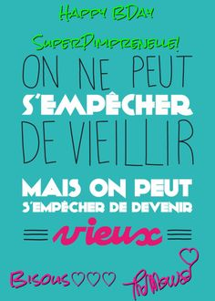 Birth Day QUOTATION – Image : Quotes about Birthday – Description 1 200 × 1 679 pixels Sharing is Caring – Hey can you Share this Quote ! The Words, More Than Words, French Words, French Quotes, French Sayings, Words Quotes, Me Quotes, Quote Citation, Karma