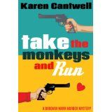 Take the Monkeys and Run (A Barbara Marr Murder Mystery #1) (Kindle Edition)By Karen Cantwell