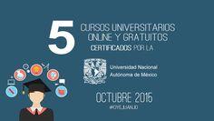5 cursos universitarios, online y gratuitos de la UNAM (con certificado) - Oye Juanjo!