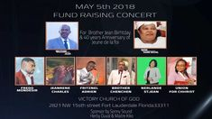 Fundraising concert presenting by Jeune de la foi..with brother Jean, Mrs. Marie Michel, Frere Mondesir,Pasteur Jean Rene Charles, Fritznel (LE Maestro), Sisiter Lynn, Chenchen, and Union for Christ. ...Amen ...5th may 2018..Location: Victory Church of God. TIme: 7:00PM-10:00PM