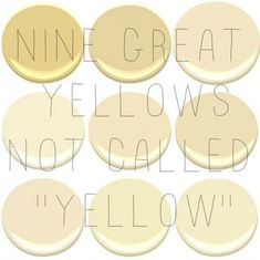 9 of the 10 most popular Benjamin Moore Yellows: Concord Ivory, desert Tan, Hemplewhite Ivory, Mannequin Cream, Montgomery White, Philadelph...