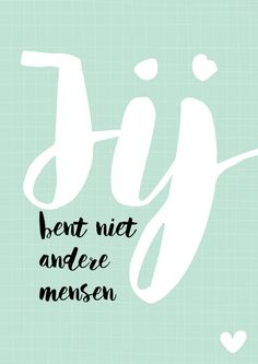 Free printable poster | Inspiratonal Quote | Nelleke Wouters www.nellekewouters.nl