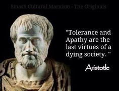 Tolerance and Apathy are the last virtues of a dying society. Wise Quotes, Quotable Quotes, Famous Quotes, Happy Quotes, Inspirational Quotes, Happiness Quotes, Motivational Thoughts, Quotes Positive, Motivational Quotes