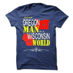 Oregon Man In A Wisconsin World T-Shirts, Hoodies, Sweatshirts, Tee Shirts (23.97$ ==> Shopping Now!)