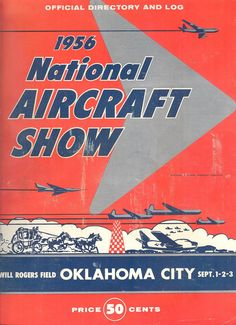 1956 National Aircraft Show Program Oklahoma City Official Directory and Log Aviation / $60 / prosperpaper on Etsy