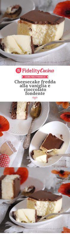 Cheesecake fredda alla vaniglia e cioccolato fondente