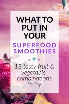 Superfoods are super ingredients for a delicious and healthy smoothie. With the right kitchen equipment, you could combine super fruits and vegetables for an irresistible and nutritious drink. Find out what to put in your smoothies. Here are 13 fruit and vegetable combinations for a delicious smoothie. Pin for later or click to read.