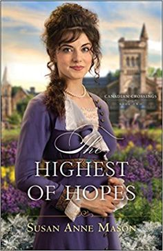 https://www.amazon.com/Highest-Hopes-Canadian-Crossings/dp/0764219847?tag=relzrevi-20