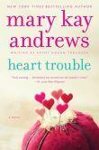 Heart Trouble: A Novel - 2/11/2014