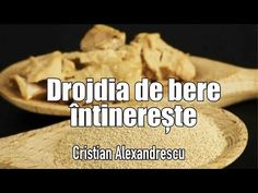 Drojdia De Bere Intinereste, Vindeca Boli Si Reda Vitalitatea Organismuli - YouTube Anti Aging, Health Tips, Herbalism, Benefit, Health Fitness, Desserts, Food, Dan, Youtube