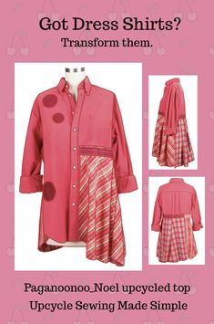 #Paganoonoo_noel #upcycled blouse. #Sewing instructions guide you through every step of deconstruction and reconstruction. Start yours today!