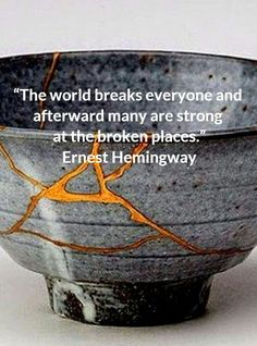 """Stronger and more beautiful like this piece of """"Kintsugi"""", repaired Japanese pottery. Kintsugi, Great Quotes, Quotes To Live By, Me Quotes, Inspirational Quotes, Motivational, Poetry Quotes, Wabi Sabi, Beautiful Words"""