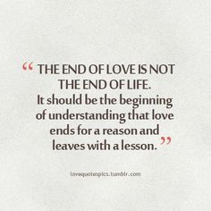 love ends for a reason & leaves with a lesson