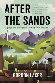 Buy After the Sands: Energy and Ecological Security for Canadians by Gordon Laxer and Read this Book on Kobo's Free Apps. Discover Kobo's Vast Collection of Ebooks and Audiobooks Today - Over 4 Million Titles! New Books, Books To Read, International Energy Agency, Energy Supply, Paris Climate, Energy Resources, Free Books Online, Social Science, Ecology