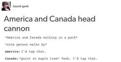 Whey they took a walk together is part of America funny - Come on, guys, stop fighting Funny Tumblr America, America Jokes, Funny Memes Tumblr, America Funny, Super Funny Memes, Funny Quotes, America America, Canada Memes, History Jokes