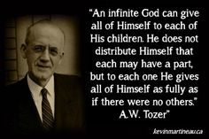 An infinite God . . . . A.W. Tozer quote