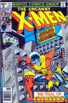 "Uncanny X-Men #122, ""Cry for the Children!"" June 1979 Written by Chris Claremont. Art by John Byrne and Terry Austin."