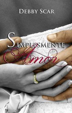 Simplesmente Amor (COMPLETO E SEM REVISÃO).