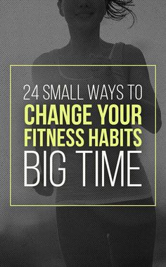 In need of a fitness habit change? Reboot with these 25 small changes that make a big difference
