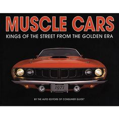 Muscle Cars Book: This book tells the thrilling story of America's most exciting automobiles—the muscle cars of the 1960s and early 1970s. These are the magical names that set youthful hearts pounding: Hemi, Super Sport, Cobra Jet, and Judge; Six Pack, dual-quads, Ram Air, and Positraction.  $7.99  http://www.calendars.com/Hot-Rod-and-Muscle-Car/Muscle-Cars-Book/prod201300012163/?categoryId=cat00691=cat00691#