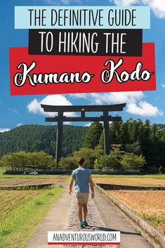 The Ultimate Guide to the Kumano Kodo Trek in Wakayama, Japan - Are you thinking of doing the Kumano Kodo trek in Japan? From advice to accommodation, this is all you need to know about hiking the Kumano Kodo! >> Click through to read the full post!