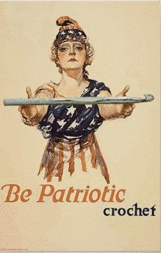 Vintage World War 1 Poster a painted image of pleading woman clad in the stars and stripes, U. Food Administration world war 1 era poster text says Be Patriotic sign your country's pledge to save the food; Ww1 Propaganda Posters, Knooking, Patriotic Posters, Patriotic Symbols, Pierrot Clown, Remember The Fallen, Crochet Humor, Knitting Humor, Funny Crochet