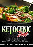 Free Kindle Book -   Ketogenic Diet: Amazing 30 Day Weight Loss Plan. Start Your Anti-inflammatory Diet Today! (Ketogenic Diet, Clean Eating, Ketogenic Diet Recipes)